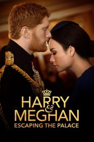 Harry and Meghan: Escaping the Palace (2021)