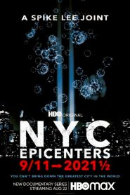 NYC Epicenters 9/11➔2021½ (2021)