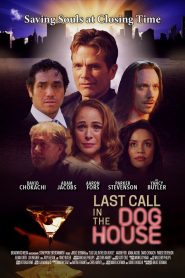 Last Call in the Dog House (2021)