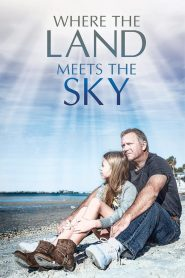 Where the Land Meets the Sky (2021)
