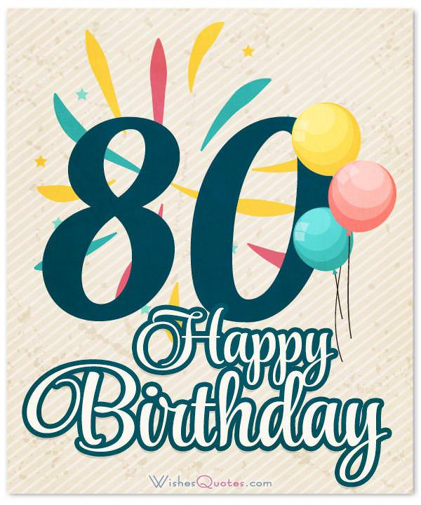 Extraordinary 80th Birthday Wishes By Wishesquotes