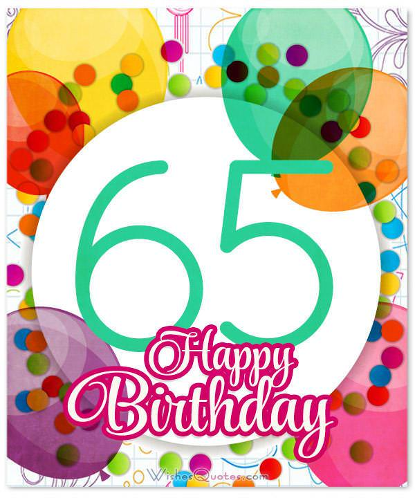 65th Birthday Wishes And Amazing Birthday Card Messages