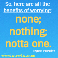 Quotes About Worrying 1