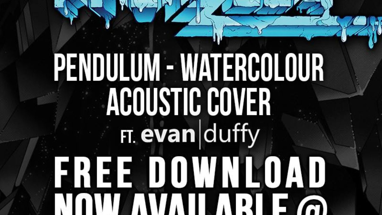 Pendulum Watercolour Krewella Acoustic Cover Free Download