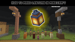 how to make lantern in minecraft