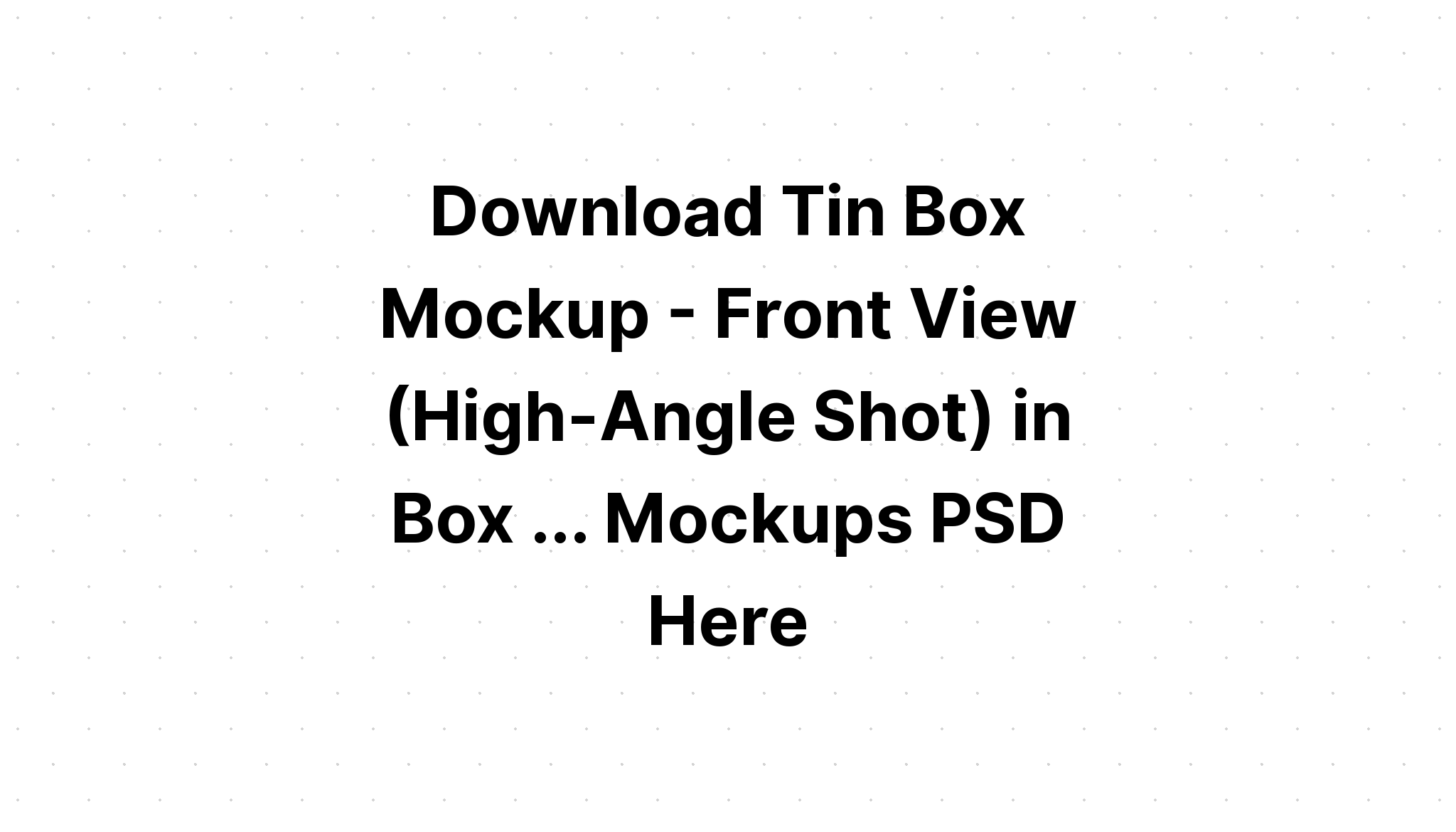 Download Milk Box Mockup - Front View (High Angle) - Freebify Mockups