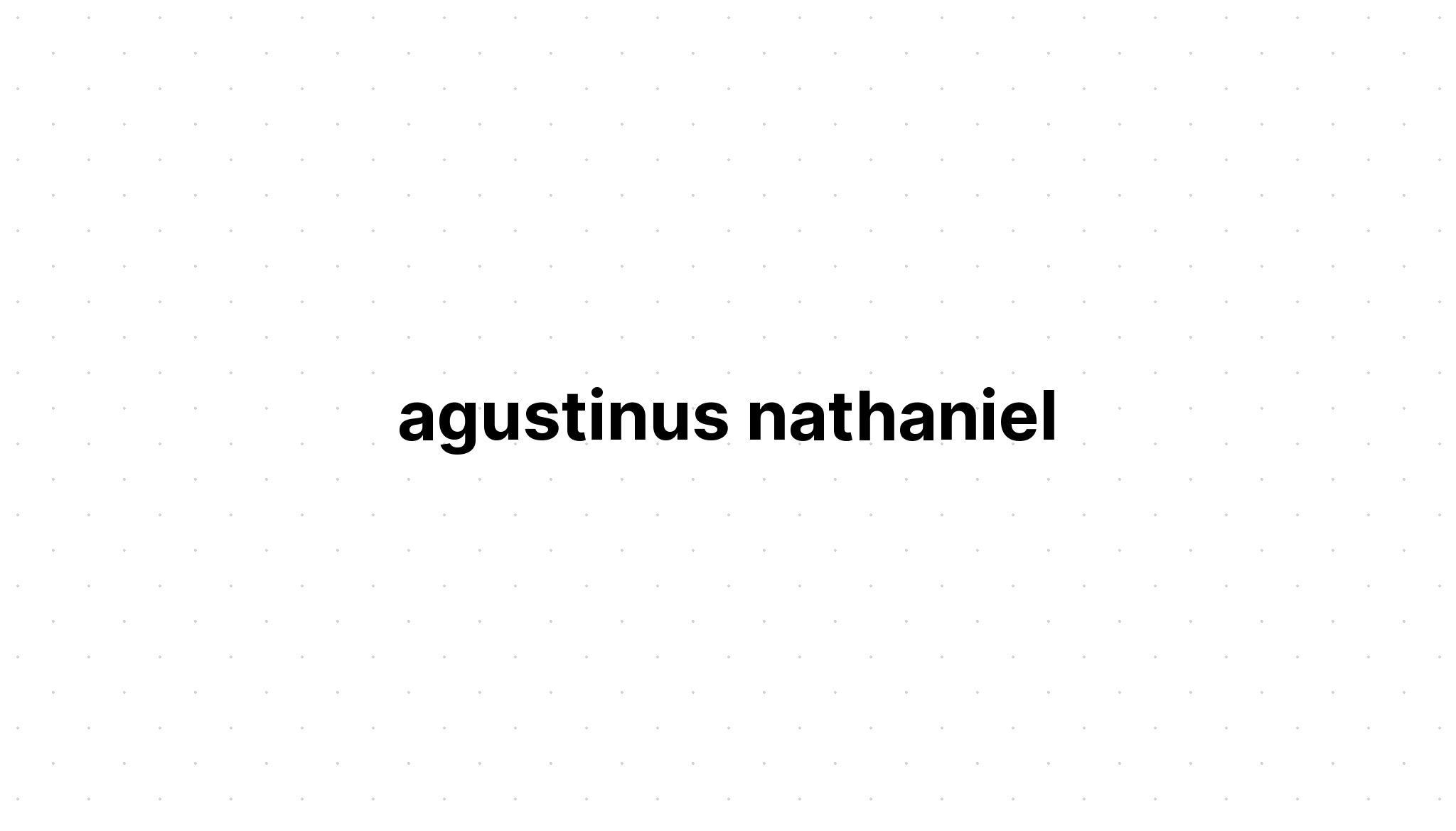 agustinus nathaniel | olamonde